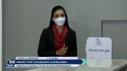 Mesmo com vacinação avançando medidas contra a covid-19 são necessárias