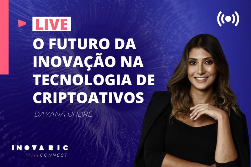 🔴LIVE: Inova RIC apresenta o futuro da inovação na tecnologia de criptoativos