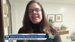 Menino de 4 anos sem tratamento com governo brasileiro impedindo a entrada