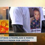 Pais de garotinho atropelado e morto fazem protesto e pedem por justiça