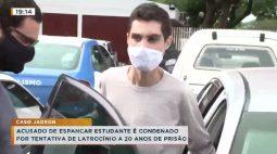 Acusado de espancar estudante é condenado por tentativa de latrocínio a 20 anos de prisão