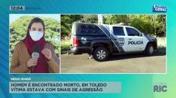 Homem é encontrado morto, em Toledo vítima estava com sinais de agressão