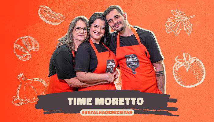 Trajetória do time Moretto na cozinha envolve tradição, união e amor