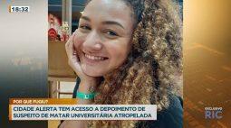 Cidade Alerta tem acesso a depoimento de suspeito de matar universitária atropelada