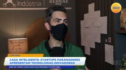Startups paranaenses apresentam tecnologias inovadoras para casa inteligente