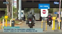 Reabertura da fronteira Argentina anima turistas de várias regiões do Brasil