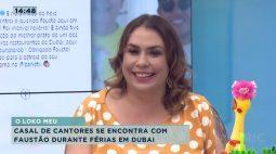 Casal de cantores se encontra com Faustão durante férias em Dubai