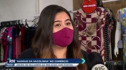 'Gangue da sacolinha' no comércio: grupo de mulher dão prejuízo com furtos