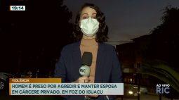 Homem é preso por agredir e manter esposa em cárcere privado, em Foz do Iguaçu