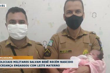 Policiais militares salvam bebê recém-nascido: criança se engasgou com leite materno