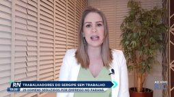Trabalhadores do Sergipe sem trabalho: 29 homens seduzidos por emprego no Paraná