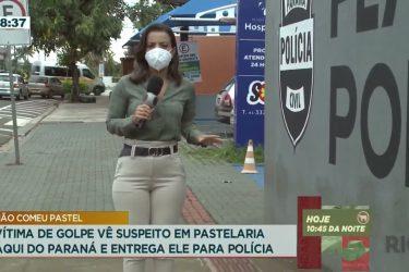 Vítima de golpe vê suspeito em pastelaria aqui no Paraná e entrega ele para a polícia