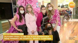 Clube da Alice homenageia rede feminina do Hospital Erasto Gaertner no outubro rosa