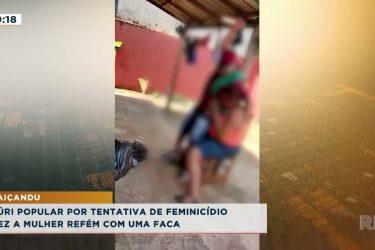 Homem fez mulher refém e vai a júri popular por tentativa de feminicídio