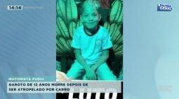 Garoto de 12 anos morre depois de ser atropelado por carro
