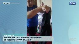 Família descobre no velório que corpo de bebê não estava no caixão